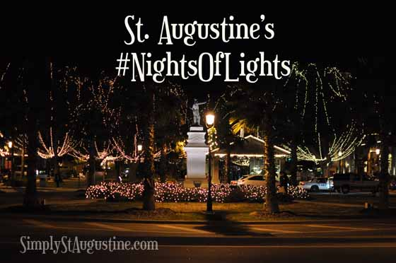 Nights of Lights: St. Augustine, FL